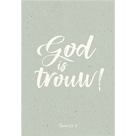 God is trouw!