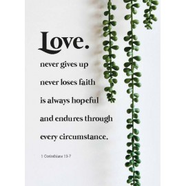Metal Deco A3 'Love never gives up'