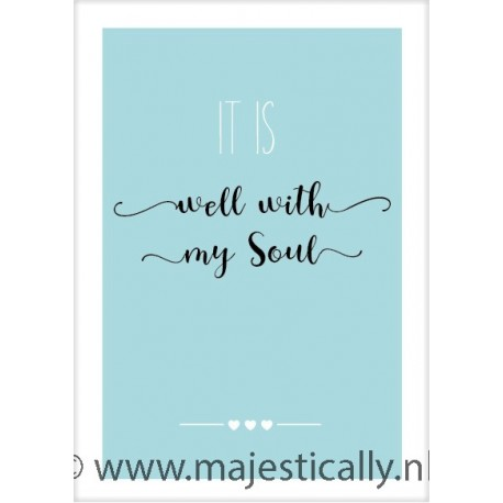 Cadeaubord it is well with my soul - MA25101 - Cadeauborden A4*